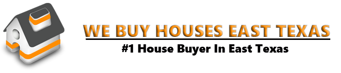 We Buy Houses East Texas