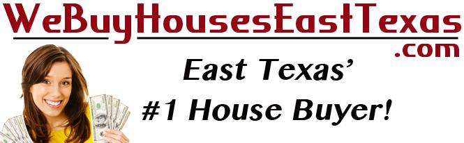 We Buy Houses East Texas